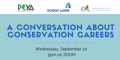 A Conversation about Conservation Careers tickets