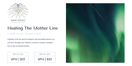 Healing The Mother Line tickets