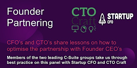 Founder CEO Partnering: Key Lessons from CFOs and CTOs tickets