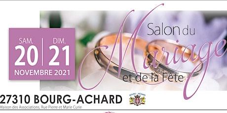 1er SALON DU MARIAGE DE BOURG-ACHARD billets