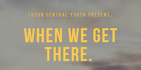 Luton Central Youth Day of Fellowship tickets