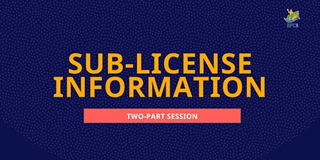 Sub-License Information Session tickets