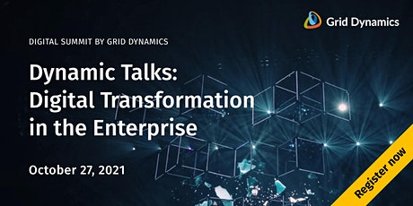 Dynamic Talks: Digital Transformation in the Enterprise tickets