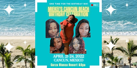 Miekei's Cancun Beach Birthday Celebration entradas
