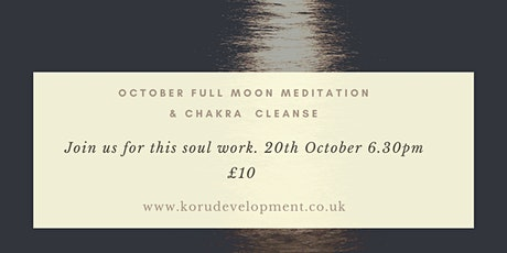 Full Moon Meditation and Chakra Cleanse tickets