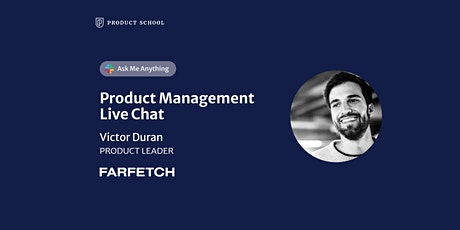 Live Chat with Farfetch Product Leader tickets