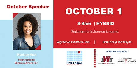 First Fridays Fort Wayne with Monique Moss, 94.1FM -October 1 tickets