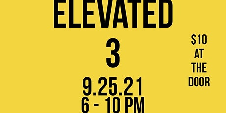 Elevated 3; Rooftop Open Mic & Art Show (Philly) tickets