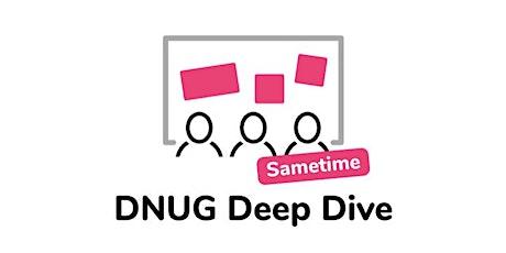 DNUG Deep Dive SAMETIME Hands On Workshop tickets