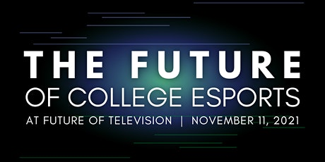The Future of College Esports tickets
