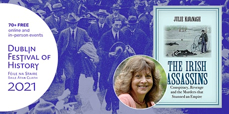 The Irish Assassins: Julie Kavanagh in Conversation with Roy Foster tickets