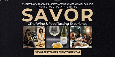 S A V O R • Wine & Food Pairing Experience @ Distinctive Vines Wine Lounge tickets