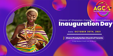 ALLIANCE  OF GHANAIAN-CANADIAN ASSOCIATIONS  INAUGURATION CEREMONY tickets