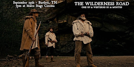 The Wilderness Road - Bartlett, Tennessee Showing - One of 12 Westerns tickets