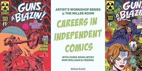 Careers in Independent Comics w/ Comic Book Artist Mike Wellman & Friends tickets