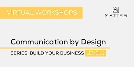 MATTER Workshop: Communication by Design biglietti