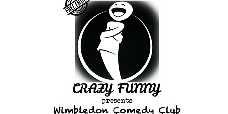 Crazy Funny @ Wimbledon Comedy Club tickets