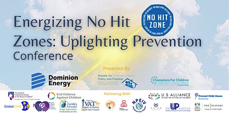 Energizing No Hit Zones: Uplighting Prevention Conference tickets