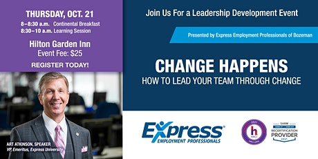 Change Happens - How to Lead Your Team Through Change tickets
