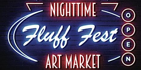 Fluff Fest Night Market at Bow tickets