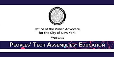 Peoples' Tech Assemblies: Education tickets