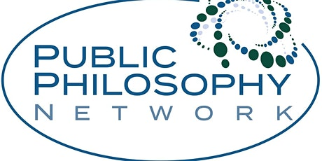 Public Philosophy Network's 6th Conference: Engagement, Policy and Practice tickets