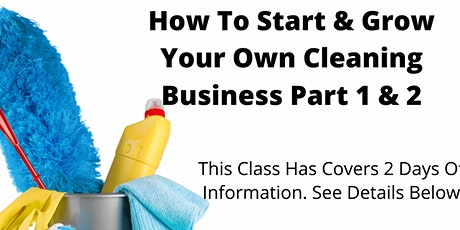 Start & Grow Your Own Cleaning Business Workshop tickets