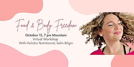 Breaking Free From Binge Eating: Food Freedom Virtual Workshop tickets