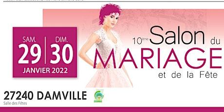 SALON DU MARIAGE DE DAMVILLE billets