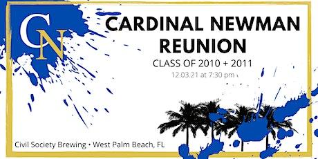 Cardinal Newman Class of 2010 + 2011 Reunion tickets