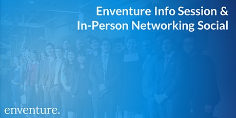 Enventure Info Session and Networking Social tickets