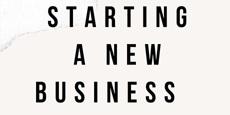 Starting A New Business Workshop tickets