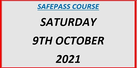 SafePass Course:  Saturday 9th October 2021 €165 tickets