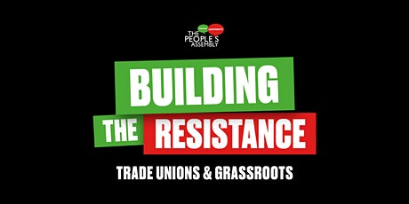 Building the resistance: trade unions & grassroots tickets
