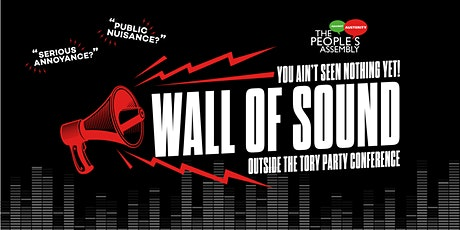 Wall of sound to protest the PCSC bill #KillTheBill tickets