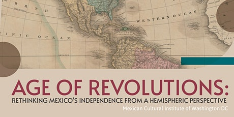 Conversation II: Mexico and the United States during the Age of Revolutions tickets