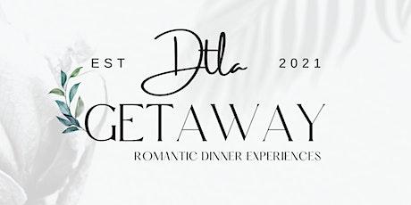 DTLA Romantic Dinner Getaway tickets