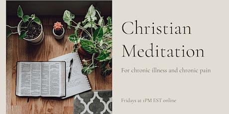 Christian Meditation for Chronic Illness and Chronic Pain tickets