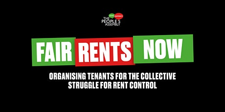 Fair Rents Now! Tenants organising for rent control. tickets