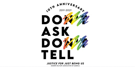 Don't Ask, Don't Tell Repeal 10-Year Anniversary Virtual Celebration tickets