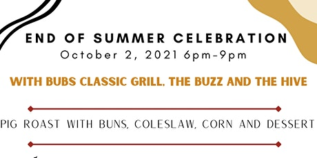 End of Summer Celebration ft. Bubs Classic Grill, The Buzz and The Hive tickets