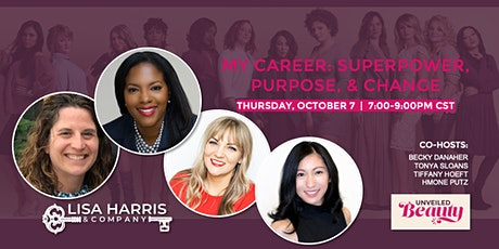 Unveiled Beauty - My Career: Superpower, Purpose, and Change tickets