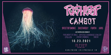 Pushloop Ft Cambot, 9Feetofsmoke, Dastardly, Furth Hosted by Jars tickets