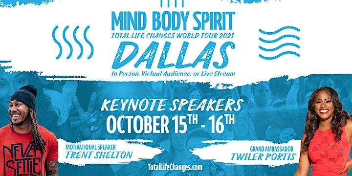 Mind Body Spirit  Dallas Total Life Changes World Tour 2021 image