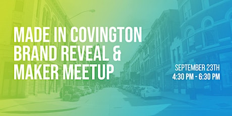 Made in Covington Brand Launch tickets