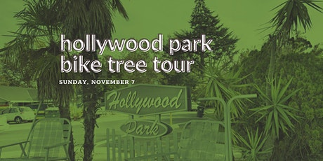 Hollywood Park bike ride & tree tour tickets