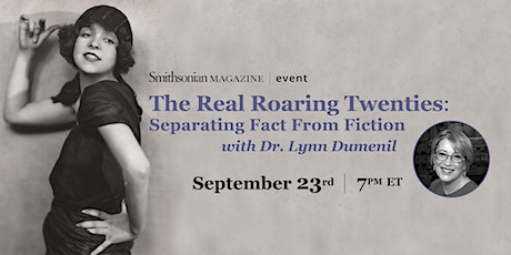 The Real Roaring Twenties: Separating Fact From Fiction tickets