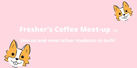 Fresher's Coffee Meet-up ☕️ tickets