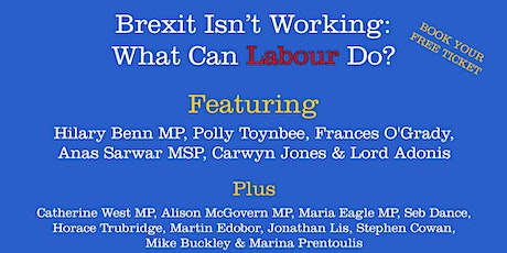 Brexit isn't working: What can Labour do? tickets