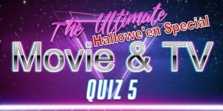 The Ultimate Movie & TV Quiz 5 - Halloween Special tickets